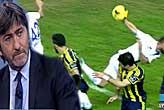 Rıdvan Dilmen'in  penaltı yorumu...