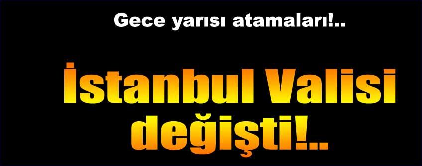 İstanbul Valisi Mutlu, merkeze alındı!..