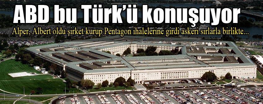 Alper, Albert oldu Pentagon'u kandırdı