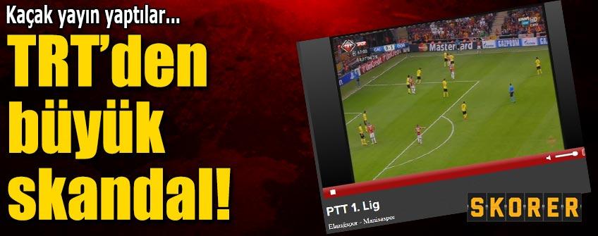 TRT Spor'dan büyük skandal!