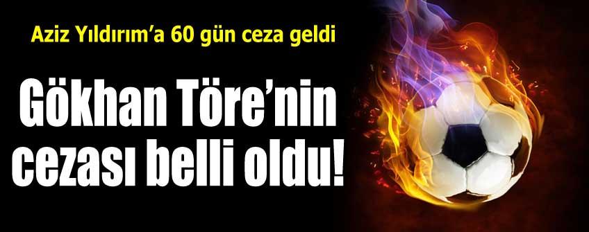 PFDK'dan Gökhan Töre'ye 3 maç men cezası!