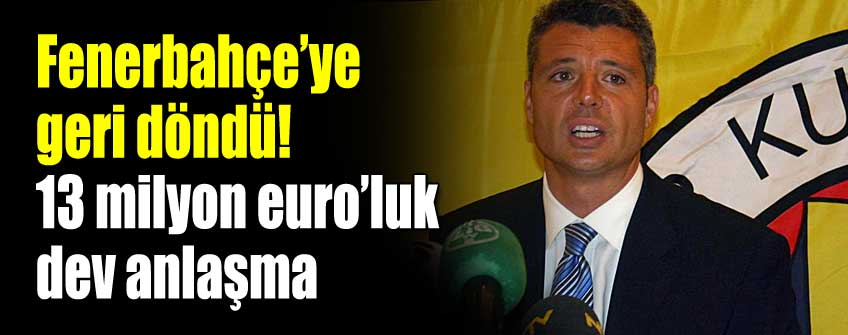 Saran, Fenerbahçe'ye geri döndü!