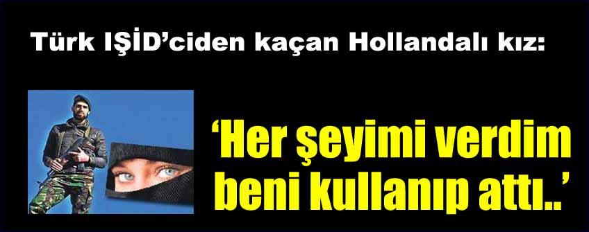 Türk IŞİD'ciye kaçan kız ilk kez konuştu