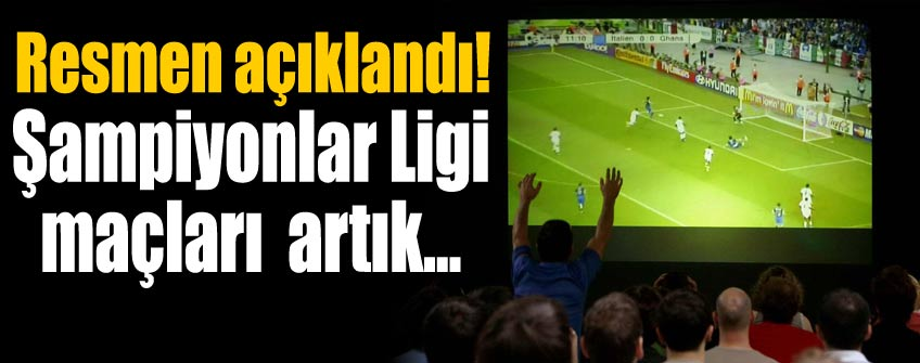 Şampiyonlar Ligi maçlarının yayın hakkını Türk Telekom satın aldı