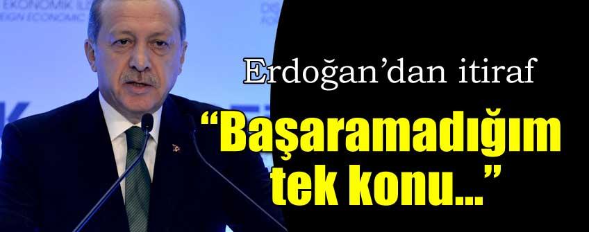 Cumhurbaşkanı Erdoğan'dan itiraf