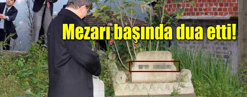 Mezarı başında dua etti!