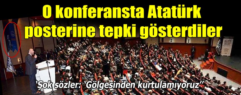 Atatürk posteri Hizb-ut Tahrircileri rahatsız etti!
