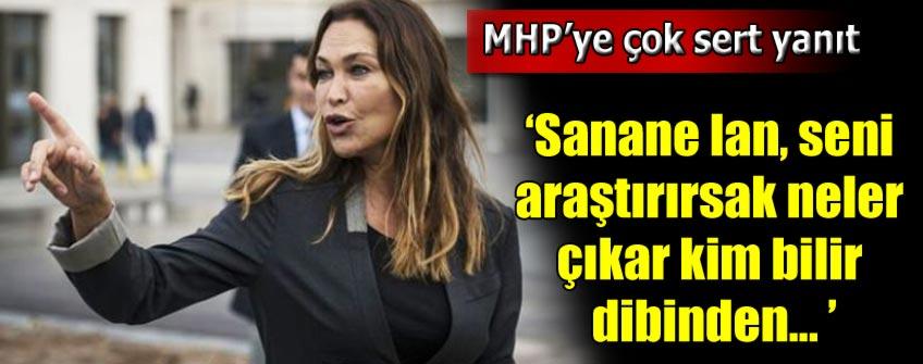 Hülya Avşar'dan MHP'ye çok sert yanıt!