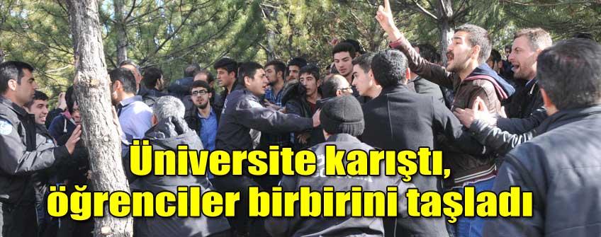 Üniversite karıştı, öğrenciler birbirini taşladı