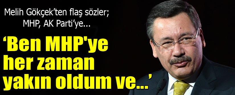 Melih Gökçek: MHP, AK Parti'ye katılmalı