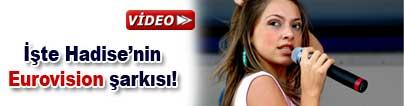 Hadise'nin Eurovision şarkısı