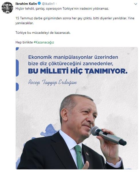 Kalın: Hiçbir tehdit, şantaj, operasyon Türkiyenin iradesini yıldıramaz 65