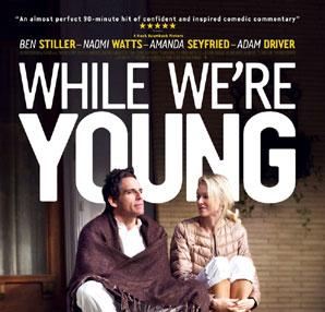 """While We're Young"" Bugün Vizyona Girdi"