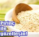 Pirinç suyu cildi güzelleştiriyor