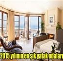 2015'in en ilgi çekici yatak odaları