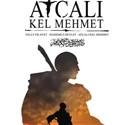 Ege´nin Meşhur Efsanesi ´Atçalı Kel Mehmet Efe´ sinema filmi oluyor!