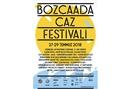 2018 Bozcaada Caz Festivali'nde neler var?