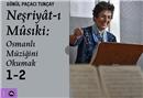Türk mûsıkî tarihini aydınlatan emsalsiz kaynak