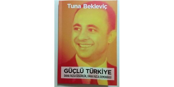 """""""GÜÇLÜ TÜRKİYE"""" KİTAP OLDU"""