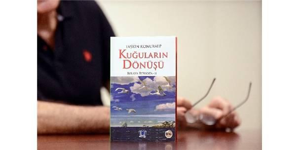 """TAŞKIN KONURALP'İN ESERİ """"KUĞULARIN DÖNÜŞÜ"""" OKURLARIYLA BULUŞTU"""