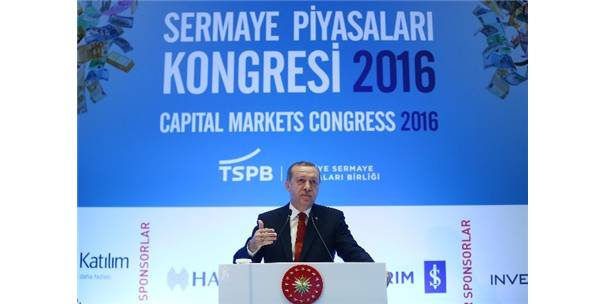Erdoğan: Sermaye piyasaları olarak adım atmamız lazım 90