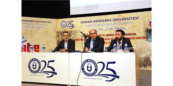 """Adnan Menderes Üniversitesinde """"Uluslararası Darbe Sempozyumu"""""""