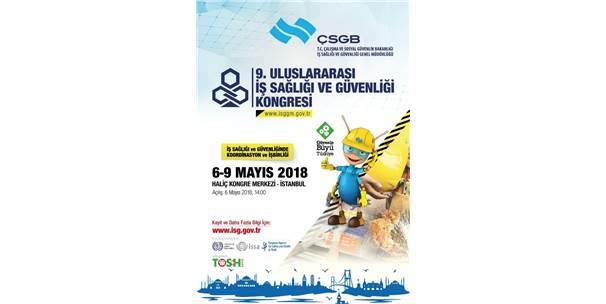 9. Uluslararası İş Sağlığı Ve Güvenliği Kongresi 6 Mayıs'ta İstanbul'da Başlıyor