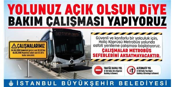 Haliç Köprüsündeki Çalışmalarda Metrobüs Seferleri Aksamayacak