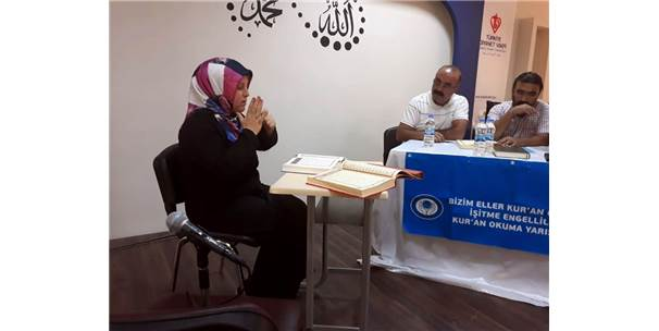 İşitme Engelliler Kur'an Okuma Yarışmasına Buruk Bir Heyecanla Katıldı