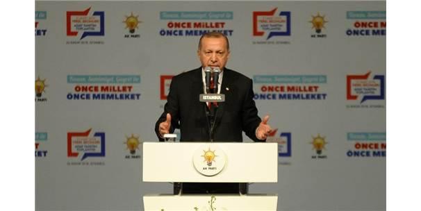 """Cumhurbaşkanı Erdoğan: """"Cumhur İttifakı'na Bağlılığımızı Bugün Buradan Tekrar Beyan Ediyoruz"""""""