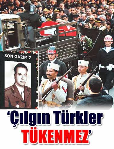 Çılgın türkler tükenmez