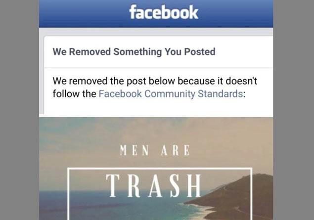 Facebook 'Erkekler çöptür' paylaşımı yapan kadın kullanıcıyı engelledi