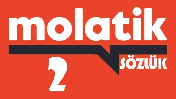 Molatik Sözlük - 2