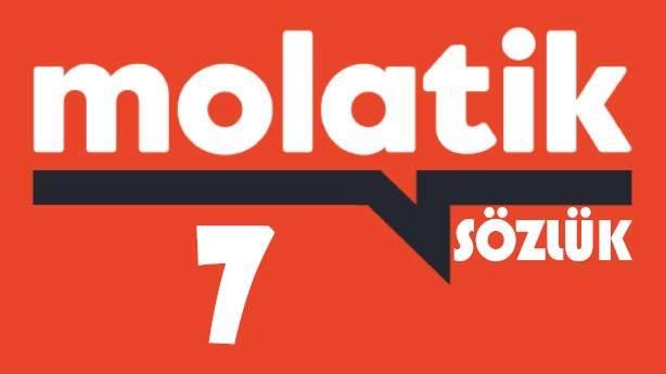 Molatik Sözlük: 7
