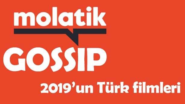 Molatik Gossip 2: Bu yıl en çok konuşulan 10 Türk filmi