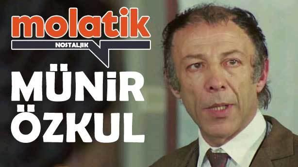 Molatik Nostaljik: Münir Özkul