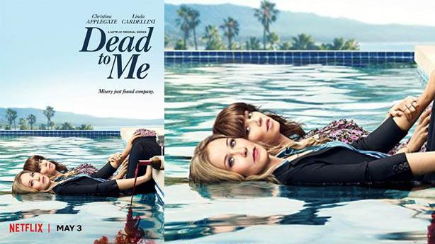 8- Dead to Me