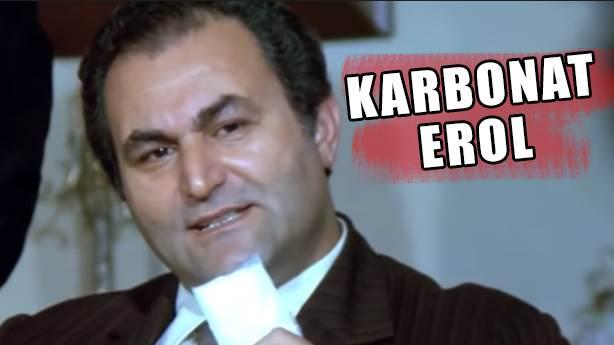 Karbonat Erol (Kara Erol)