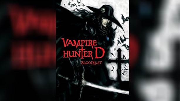 Vampire Hunter D: Bloodlust - 2000 (IMDb: 7.7)<br /> &nbsp;