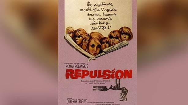 Repulsion (Tiksinti) - 1965 (IMDb: 7.7)<br /> &nbsp;