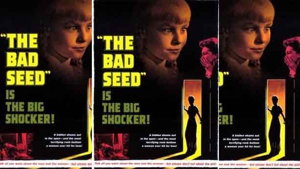 The Bad Seed (Canavar Tohumu) – 1956