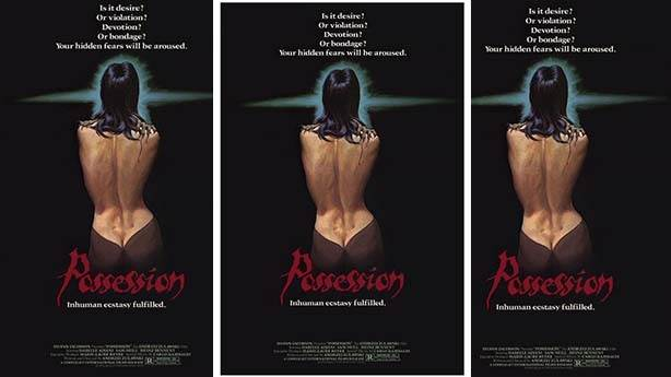 Possession (Saplantı) –1981