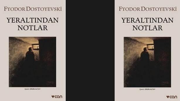 3- Yeraltından Notlar (Fyodor Dostoyervski)
