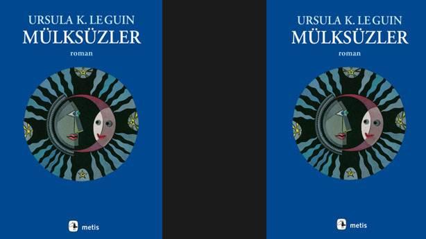 5- Mülksüzler (Ursula K. Le Guin)