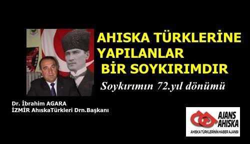 İZMİR Ahıska Türkleri Derneği Başkanı Dr: İbrahim AGARA:AHISKA TÜRKLERİNE YAPILANLAR BİR SOYKIRIMDIR