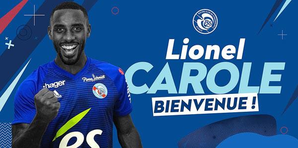 Lionel Carole resmen Strasbourg'da!