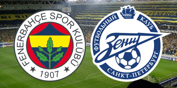 Fenerbahçe Zenit Ne Zaman: Fenerbahçe-Zenit Maçı Muhtemel 11'leri! Maç Saat Kaça