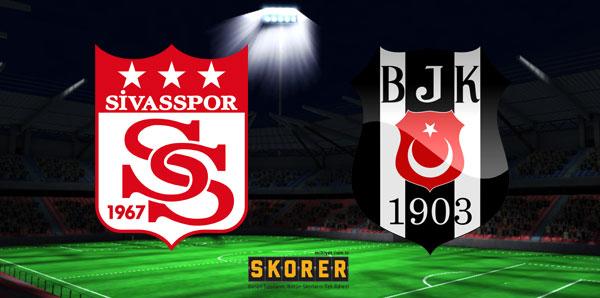 Sivasspor - Beşiktaş maçı saat kaçta hangi kanalda?
