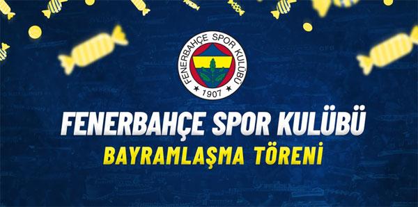 Fenerbahçe'de bayramlaşma töreni 6 Haziran'da yapılacak