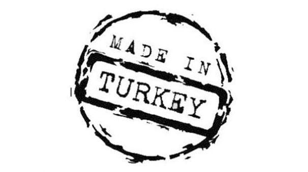 'Made in Turkey' gidiyor 'Turkish Brands' geliyor